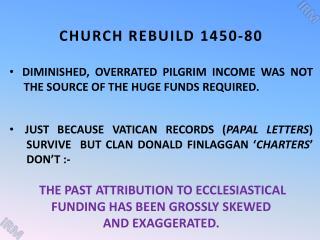 CHURCH REBUILD 1450-80