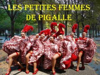 Les petites femmes  de Pigalle