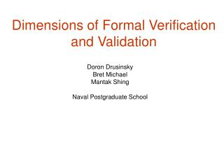 Dimensions of Formal Verification and Validation