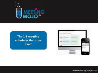 The 1:1 meeting scheduler that runs itself