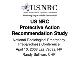 US NRC Protective Action Recommendation Study