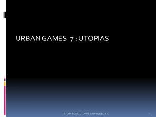 URBAN GAMES  7 : UTOPIAS