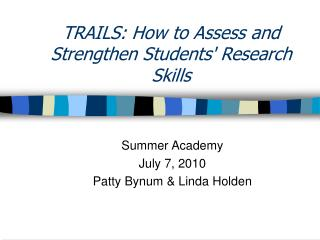 TRAILS: How to Assess and Strengthen Students Research Skills