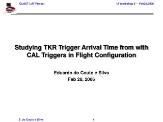 Studying TKR Trigger Arrival Time from with CAL Triggers in Flight Configuration