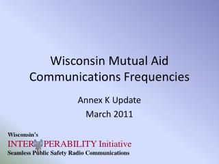 Wisconsin Mutual Aid Communications Frequencies
