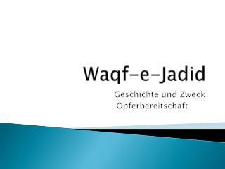 Waqf -e- Jadid