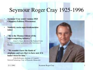Seymour Roger Cray 1925-1996