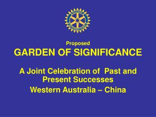 Proposed GARDEN OF SIGNIFICANCE