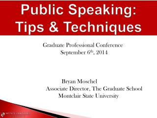 Graduate Professional Conference         September 6 th , 2014 Bryan  Moschel