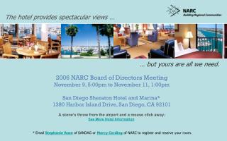 2006 NARC Board of Directors Meeting November 9, 5:00pm to November 11, 1:00pm
