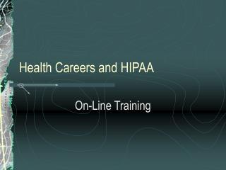 Health Careers and HIPAA