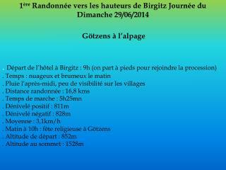 1 ère  Randonnée vers les hauteurs de  Birgitz  Journée du Dimanche 29/06/2014 Götzens  à l'alpage