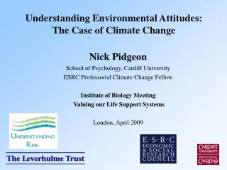 Understanding Environmental Attitudes:  The Case of Climate Change