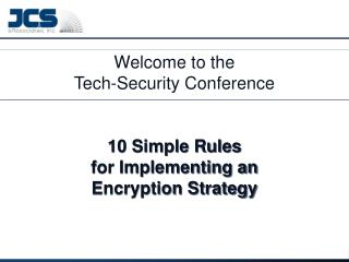 10 Simple Rules for Implementing an Encryption Strategy for your organization