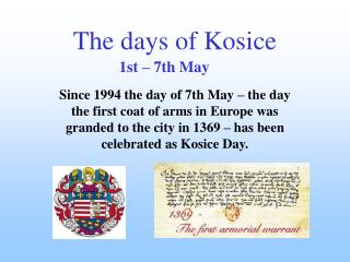 The days of Kosice
