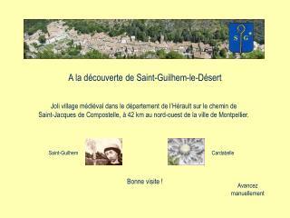 A la découverte de Saint-Guilhem-le-Désert