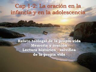 Cap 1-2: La oración en la infancia y en la adolescencia
