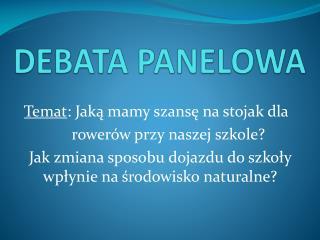 D EBATA PANELOWA