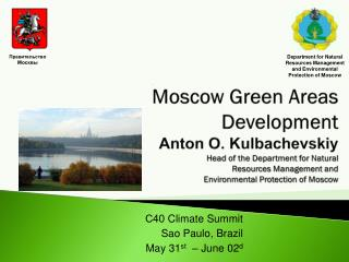 С40  Climate Summit Sao Paulo ,  Brazil May  31 st  –  June  02 d