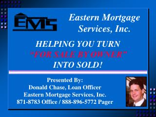 About Eastern Mortgage Services