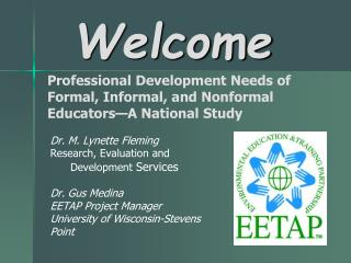 Professional Development Needs of Formal, Informal, and Nonformal Educators A National Study