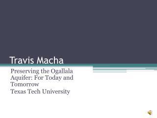 Travis  Macha