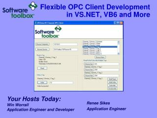 Flexible OPC Client Development in VS.NET, VB6 and More