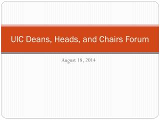 UIC Deans, Heads, and Chairs Forum