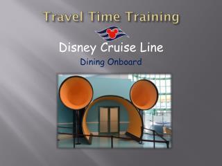 Travel Time Training