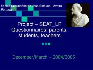 Project   SEAT_LP Questionnaires: parents, students, teachers