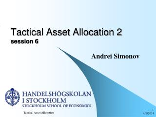Tactical Asset Allocation 2 session 6