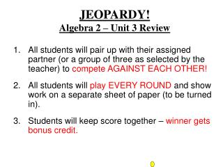 JEOPARDY! Algebra 2 – Unit 3 Review