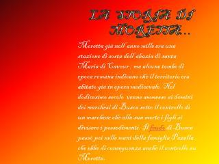 La   storia   di  Moretta…