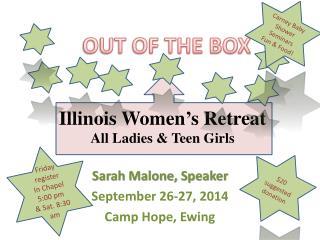 Illinois Women�s Retreat All Ladies & Teen Girls