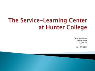 The Service-Learning Center at Hunter College
