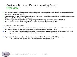 Cost as a Business Driver – Learning Event Over-view .