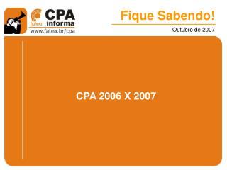 CPA 2006 X 2007