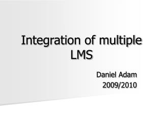 Integration of multiple LMS
