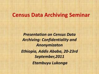 Census Data Archiving Seminar