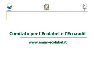 Comitato per l'Ecolabel e l'Ecoaudit emas-ecolabel.it