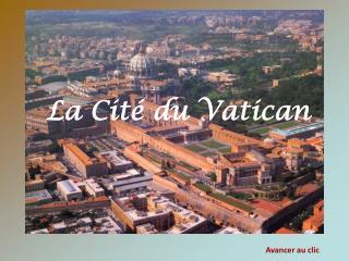 La Cit� du Vatican