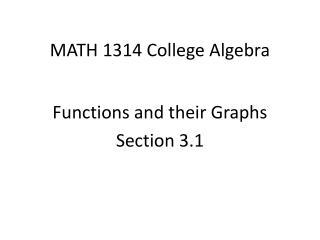 MATH 1314 College Algebra