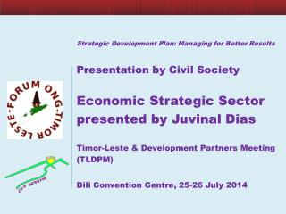 Strategic Development Plan: Managing for Better  Results  Presentation by  Civil Society