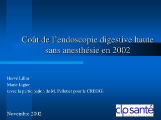 Coût de l'endoscopie digestive haute sans anesthésie en 2002