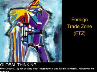 Foreign Trade Zone (FTZ)