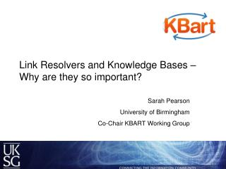 Link Resolvers and Knowledge Bases � Why are they so important?