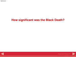 How significant was the Black Death?