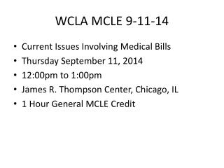 WCLA  MCLE 9-11-14