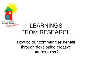 LEARNINGS  FROM RESEARCH