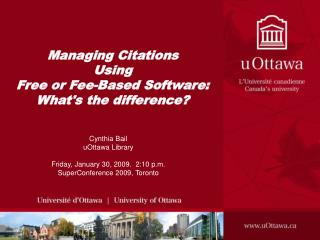 Managing Citations Using  Free or Fee-Based Software:  What's the difference?